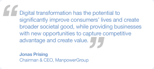 ManpowerGroup's CEO, Jonas Prising quote on Digital Transformation